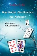 Andrea Celik: Mystische Skatkarten für Anfänger ★★★★