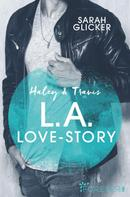 Sarah Glicker: Haley & Travis - L.A. Love Story ★★★★