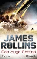 James Rollins: Das Auge Gottes ★★★★