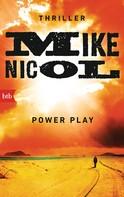 Mike Nicol: Power Play ★★★★
