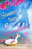 Isabella Lovegood: Sommertanz und Einhornküsse