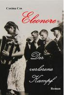 Cosima Cos: Eleonore - Der verlorene Kampf