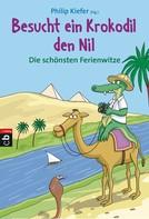 Philip Kiefer: Besucht ein Krokodil den Nil ★★