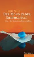 Doris Zölls: Der Mond in der Silberschale ★★★★