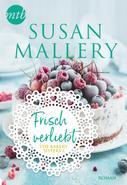 Susan Mallery: Frisch verliebt ★★★★