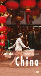 Lesereise China - Streifzüge durch ein Weltreich