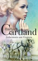 Barbara Cartland: Geheimnis um Virginia ★★★★