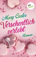 Mary Carter: Versehentlich verlobt ★★★