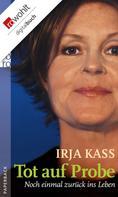 Irja Kass: Tot auf Probe ★★★