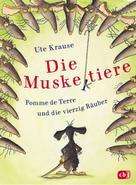 Ute Krause: Die Muskeltiere – Pomme de Terre und die vierzig Räuber ★★★★★