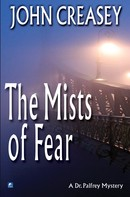 John Creasey: The Mists of Fear