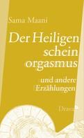 Sama Maani: Der Heiligenscheinorgasmus