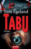 Tom Egeland: Tabu ★★★★