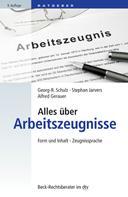 Georg-R. Schulz: Alles über Arbeitszeugnisse ★★★★★