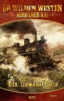 Karl May: Im wilden Westen Nordamerikas 03: Der schwarze Josh ★★★★