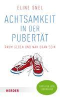 Eline Snel: Achtsamkeit in der Pubertät ★★★★