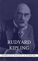 Rudyard Kipling: Kipling, Rudyard: The Complete Novels and Stories (Book Center) (The Greatest Writers of All Time)