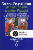 Nossrat Peseschkian: Der Kaufmann und der Papagei ★★★