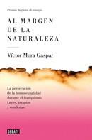Víctor Mora: Al margen de la naturaleza