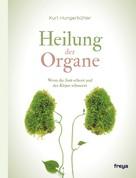 Kurt Hungerbühler: Heilung der Organe ★★★