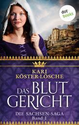 Das Blutgericht - Erster Roman der Sachsen-Saga