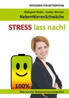 Hildegard Nobis: STRESS lass nach! ★★★★★