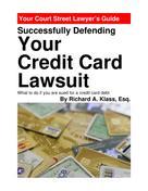 Richard A. Klass: Successfully Defending Your Credit Card Lawsuit