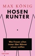 Max König: Hosen runter ★★★