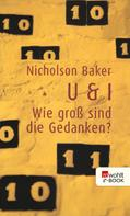 Nicholson Baker: U & I