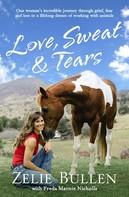 Zelie Bullen: Love, Sweat and Tears