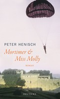 Peter Henisch: Mortimer & Miss Molly ★★★★