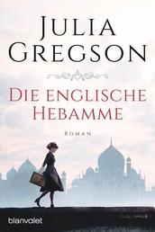Die englische Hebamme - Roman