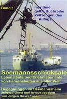 Jürgen Ruszkowski: Seemannsschicksale 1 – Begegnungen im Seemannsheim ★★★★