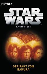 Star Wars™: Der Pakt von Bakura - Roman