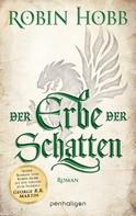 Robin Hobb: Der Erbe der Schatten ★★★★★