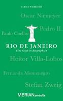 Ulrike Wiebrecht: Rio de Janeiro. Eine Stadt in Biographien