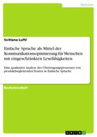 Svitlana Luftl: Einfache Sprache als Mittel der Kommunikationsoptimierung für Menschen mit eingeschränkten Lesefähigkeiten