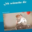 Uwe Consten: Ich wünsche dir