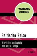 Verena Dohrn: Baltische Reise