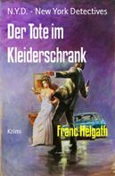 Franc Helgath: Der Tote im Kleiderschrank ★