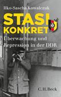 Ilko-Sascha Kowalczuk: Stasi konkret ★★★★