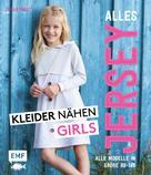 Christina Edelmann: Alles Jersey – Kleider nähen Girls ★★★