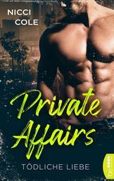 Private Affairs - Tödliche Liebe