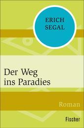 Der Weg ins Paradies - Roman