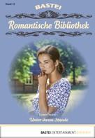 Ursula Fischer: Romantische Bibliothek - Folge 42 ★★★★