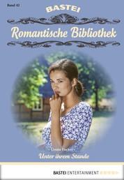 Romantische Bibliothek - Folge 42 - Unter ihrem Stande