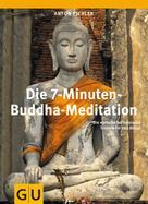 Anton Pichler: Die 7-Minuten-Buddha-Meditation ★★★★