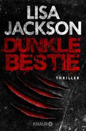 Dunkle Bestie - Thriller