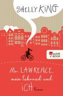 Shelly King: Mr. Lawrence, mein Fahrrad und ich ★★★★