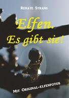 Renate Strang: Elfen. Es gibt sie! ★★